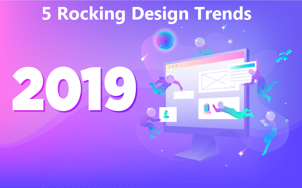 Rocking Design Trends For 2019